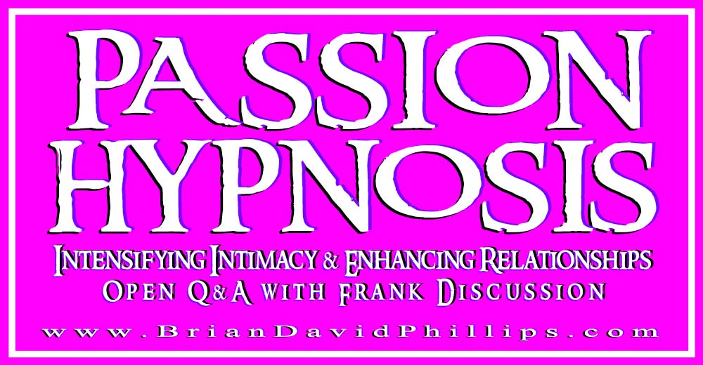 PASSION HYPNOSIS on 08 February 2015