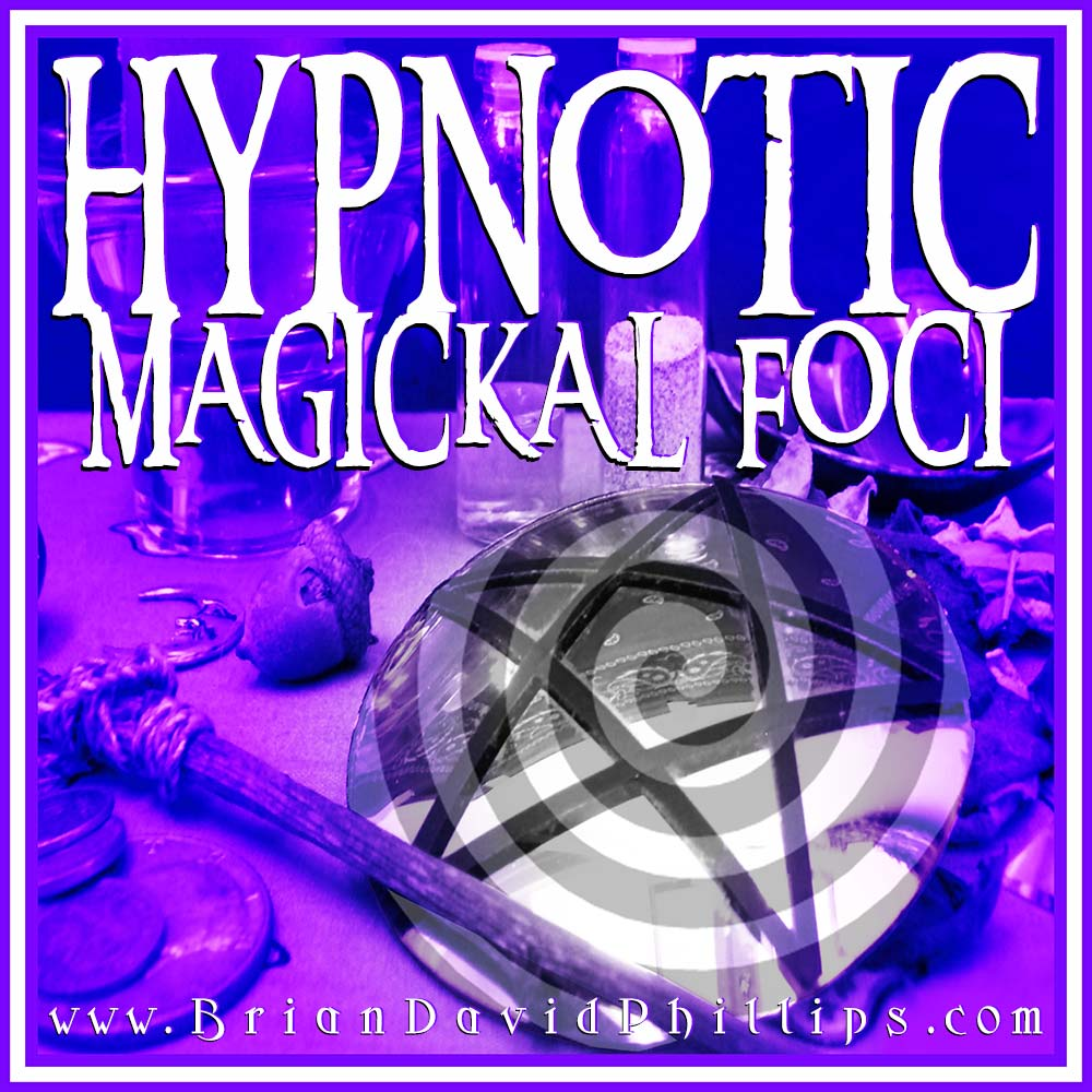 Hypnotic Magickal Foci